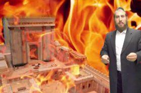 TISHA BAV, Why did Hashem destroy the bais hamikdash? R' Boruch Perowitz