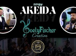 Akeidah – Yisrael Werdyger, Yoely Fisher Creation – Shira