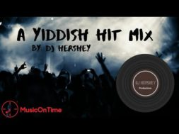 "DJ Hershy With A New Remix ""A Yiddish Hit Mix"""