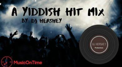 "DJ Hershy With A New Remix ""A Yiddish Hit Mix"""