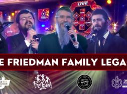 The Friedman Family Legacy – Avremel, Benny, Eli Marcus & 8th Day | Freilach Band & The Shira Choir