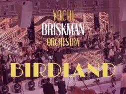 Birdland | Yochi Briskman Orchestra