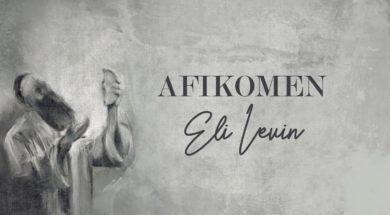 ELI LEVIN – Afikomen (Official Video)