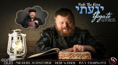 Yogati – Rafi the King (Ft. Michael Schnitzler, Beri Weber, Levy Falkowitz & Lev Choir