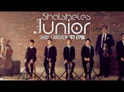 Shalsheles Junior – Shiru L'Hashem